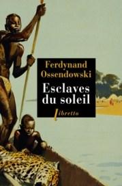 http://www.editionslibretto.fr/esclaves-du-soleil-ferdynand-ossendowski-9782369143017