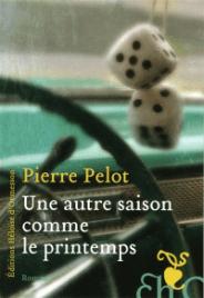 https://www.mollat.com/livres/272023/pierre-pelot-une-autre-saison-comme-le-printemps