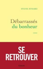 http://www.grasset.fr/debarrasses-du-bonheur-9782246861775
