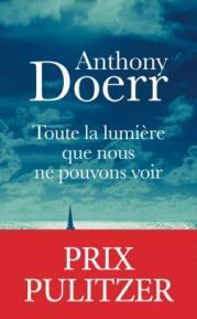 http://www.livredepoche.com/toute-la-lumiere-que-nous-ne-pouvons-voir-anthony-doerr-9782253045281