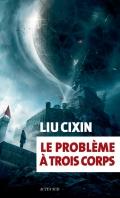 http://www.actes-sud.fr/catalogue/science-fiction-fantasy/le-probleme-trois-corps