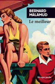 http://www.payot-rivages.net/livre_Le-meilleur-Bernard-MALAMUD_ean13_9782743637859.html