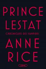 http://www.michel-lafon.fr/livre/1648-Prince_Lestat.html