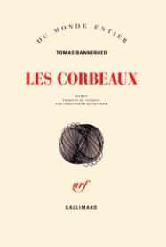 http://www.gallimard.fr/Catalogue/GALLIMARD/Du-monde-entier/Les-corbeaux