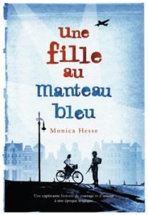 http://www.gallimard-jeunesse.fr/Catalogue/GALLIMARD-JEUNESSE/Grand-format-litterature/Romans-Ado/Une-fille-au-manteau-bleu