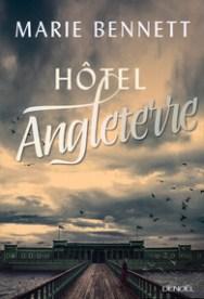 http://www.denoel.fr/Catalogue/DENOEL/Histoire-romanesque/Hotel-Angleterre