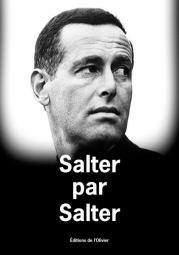 http://www.editionsdelolivier.fr/catalogue/9782823610611-salter-par-salter