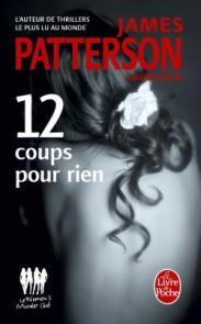 http://www.livredepoche.com/12-coups-pour-rien-murder-club-james-patterson-maxine-paetro-9782253163961