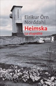 https://editions-metailie.com/livre/heimska/