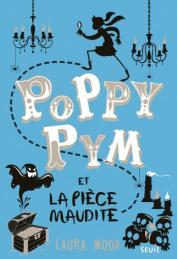 http://www.seuiljeunesse.com/ouvrage/poppy-pym-et-la-piece-maudite-laura-wood/9791023506785