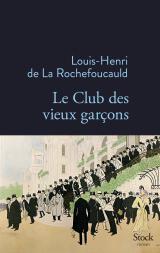 http://www.editions-stock.fr/le-club-des-vieux-garcons-9782234081932