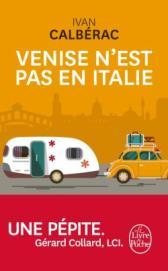 http://www.livredepoche.com/venise-nest-pas-en-italie-yvan-calberac-9782253068938