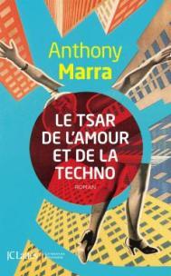 http://www.editions-jclattes.fr/le-tsar-de-lamour-et-de-la-techno-9782709642422