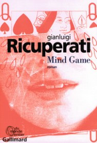 http://www.gallimard.fr/Catalogue/GALLIMARD/Du-monde-entier/Mind-Game