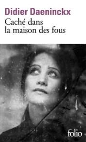 http://www.gallimard.fr/Catalogue/GALLIMARD/Folio/Folio/Cache-dans-la-maison-des-fous