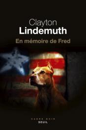 http://www.seuil.com/ouvrage/en-memoire-de-fred-clayton-lindemuth/9782021318371