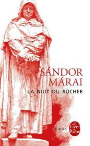 http://www.livredepoche.com/la-nuit-du-bucher-sandor-marai-9782253069706