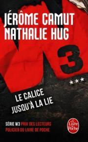 http://www.livredepoche.com/le-calice-jusqua-la-lie-w3-tome-3-jerome-camut-nathalie-hug-9782253086772
