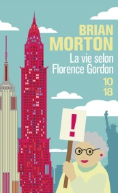 https://www.10-18.fr/livres/litterature-etrangere/la_vie_selon_florence_gordon-9782264067845/