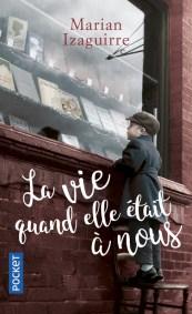 https://www.pocket.fr/tous-nos-livres/romans/romans-etrangers/la_vie_quand_elle_etait_a_nous-9782266270113/