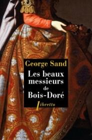 http://www.editionslibretto.fr/les-beaux-messieurs-de-bois-dore-george-sand-9782369143215