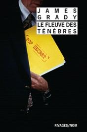 http://www.payot-rivages.net/livre_Le-Fleuve-des-tenebres-James-GRADY_ean13_9782743639433.html