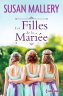 https://www.harlequin.fr/livre/9553/hors-collection/les-filles-de-la-mariee
