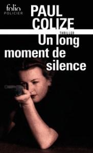 http://www.gallimard.fr/Catalogue/GALLIMARD/Folio/Folio-policier/Un-long-moment-de-silence2