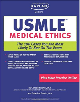 Kaplan Medical USMLE Medical Ethics: The 100 Cases You Are Most Likely to See on the Test (Kaplan USMLE) Original Edition PDF