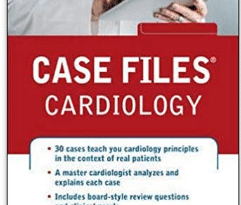 Case files cardiology 1st edition PDF
