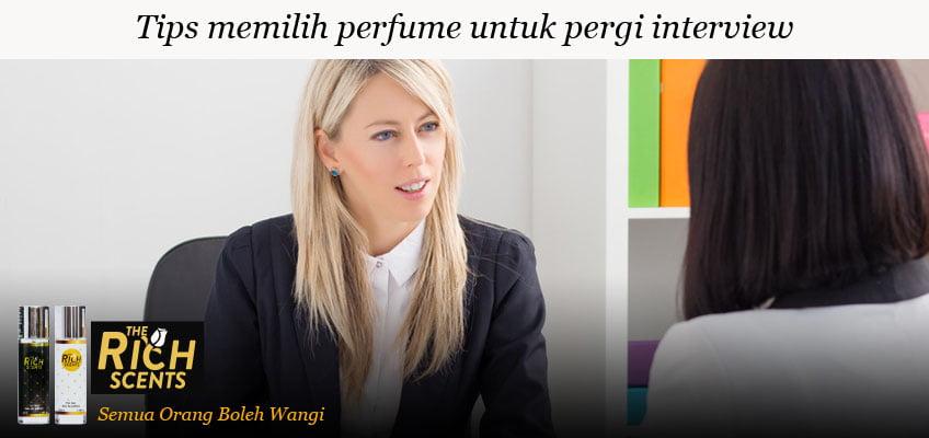perfume apa yang sesuai untuk interview