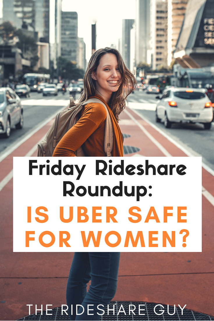 Friday Rideshare Roundup: Is Uber Safe For Women? It gets worse for women too since generally males are the perpetrators in these types of incidents.  I know there are thousands of rides that go down every night without incident but when that one kidnapping or punching happens, it makes us all look bad. Here are all of the newsworthy rideshare stories of the past week. #Uber #Ridesharing #women