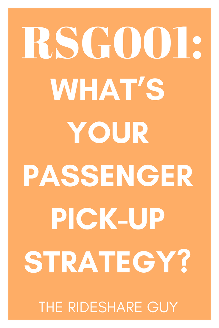 RSG001: What's Your Passenger Pick-Up Strategy?