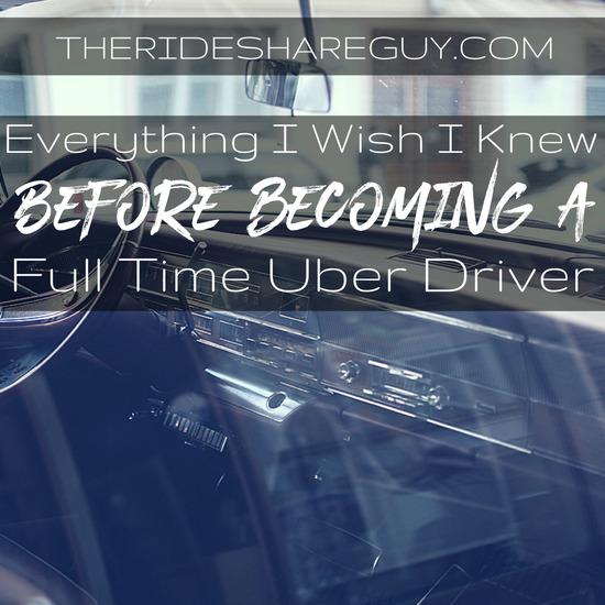 Full Time Uber Driver - Everything I Wish I Knew Before Starting