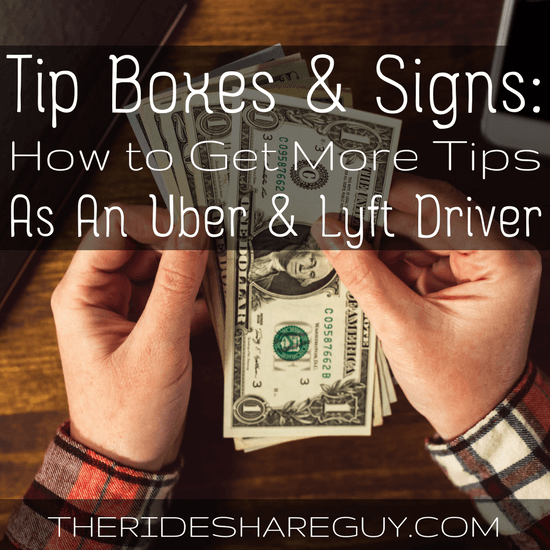 Weve Been Testing Tip Boxes And Signs While Driving For Uber