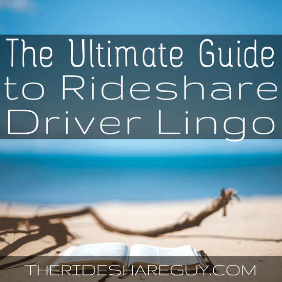 """Have you ever wondered what the terms """"surge"""", """"TCP"""" or """"pax"""" mean? There's no guide for rideshare driver lingo... until now! -"""