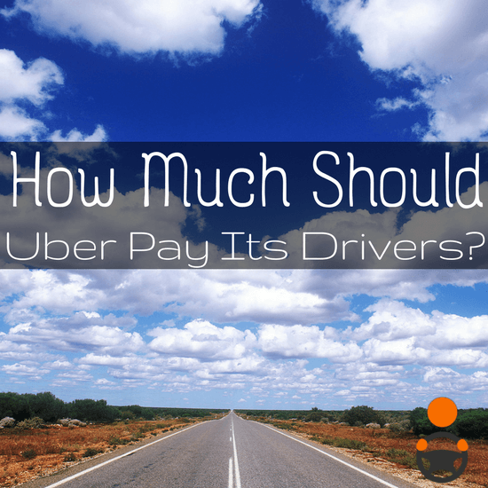 """How much should Uber pay its drivers? We assess what drivers should be making, based on the job and how Uber touts driving as the """"Ultimate Side Hustle"""" -"""