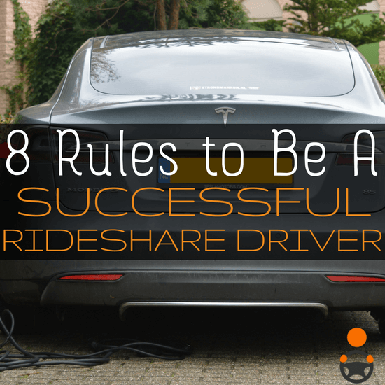 What's the key to be a successful rideshare driver? These 8 tips from a veteran driver.