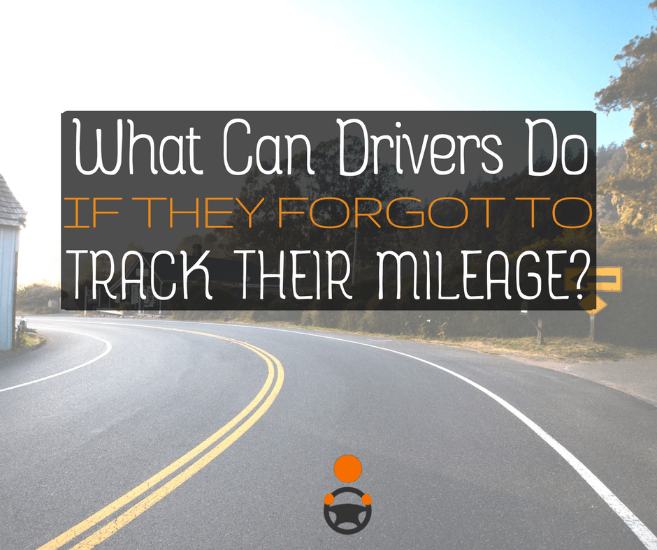 What can drivers do for their taxes if they forgot to track mileage? It turns out, there are still ways you can figure out your miles for 2017 - tips here!: