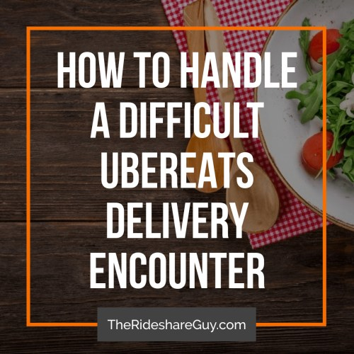 Are you considering becoming a delivery driver, for UberEATS, Instacart, DoorDashor any of the other numerous courier services? You may be concerned about hangry people yelling at you if you make a mistake - we all know it happens! Today, we have another guest post from Carla D. Laskey about one of her worst UberEATS delivery experiences, how she handled it, and tips for handling that and other difficult UberEATS delivery scenarios.