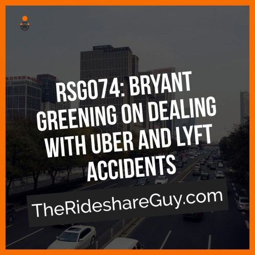 While most rides go off without a hitch, the more you drive, the more susceptible you are to getting into an accident, whether it's your fault or not. You can't control the other drivers on the road, but what do you need to know to prepare yourself for this eventuality? In this episode, I talk with Bryant Greening of Legal Rideshare about how to handle the aftermath of an accident.