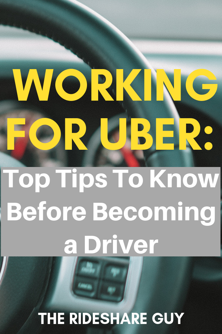 Working for Uber: Top Tips To Know Before Becoming a Driver.Here's everything you need to know before working for Uber. #drivingtips #drive #Uber #ridesharing #rideshare #makemoney