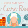 Busy and lazy? Here's a quick and easy skin care routine