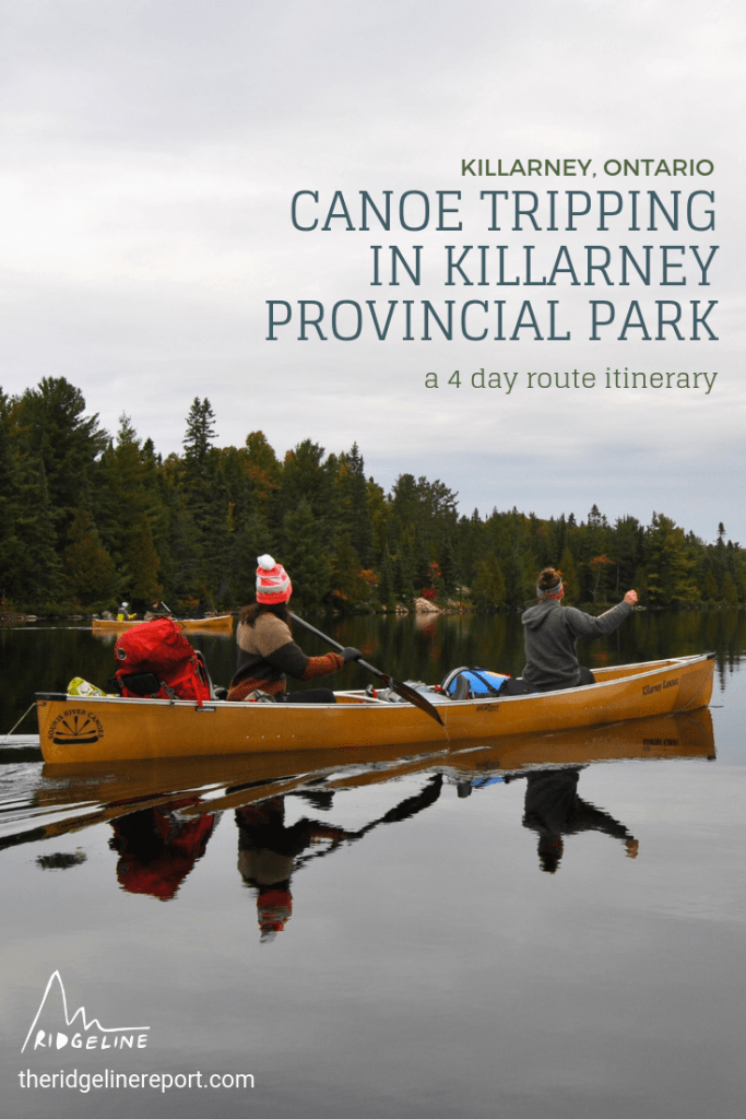 4 day canoe trip in Killarney Provincial Park, Ontario: a route, guide, recount and itinerary to discover Northern Ontario's wilderness