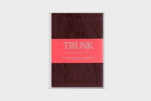 Trunk Volume One: Hair