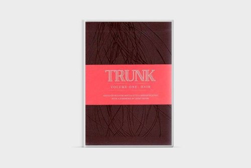 Trunk Volume One: Hair