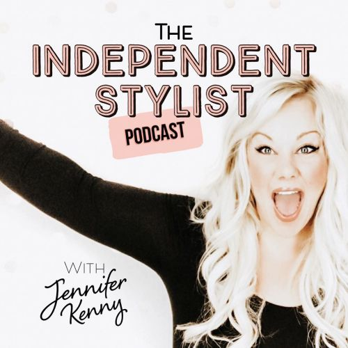 The Independent Stylist Podcast