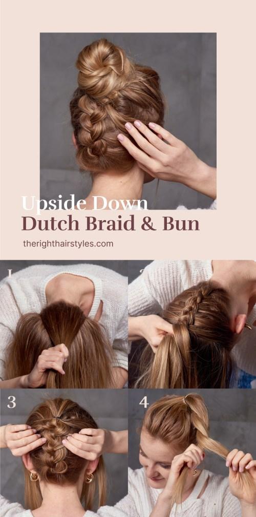 Upside Down Dutch Braid into a Bun Step by Step Tutorial