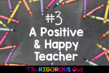 #3: Be a Positive and Happy Teacher