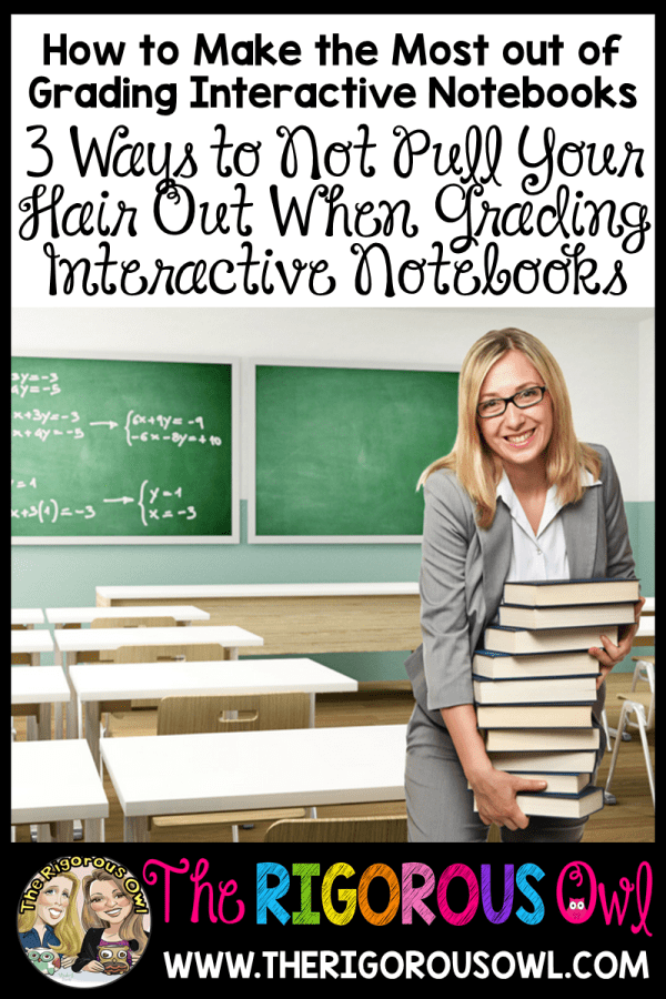 3 Ways to Not Pull Your Hair Out When Grading Interactive Notebooks